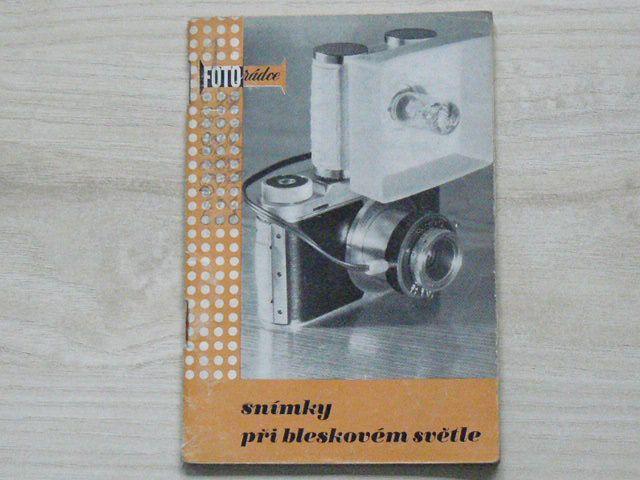 Fotorádce - Jelínek - Snímky při bleskovém světle (Orbis 1960)