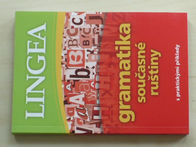 Gramatika současné ruštiny s praktickými příklady (2012)