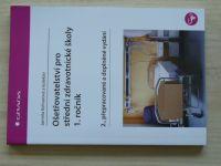 Kelnarová a kol. - Ošetřovatelství pro střední zdravotnické školy 1. ročník (2015)