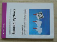Koliba, Weiss, Němec, Dibonová - Sexuální výchova pro studenty porodní asistence a ošetřovatelství