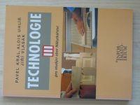 Král, Uhlíř, Vlasák - Technologie III. pro studijní obor Nábytkářství (2003)