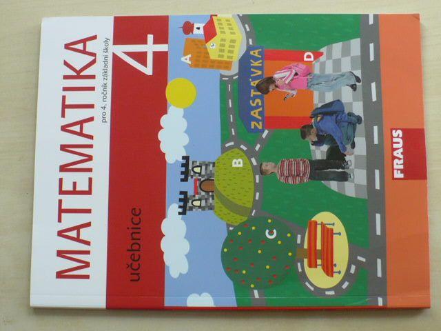 Matematika pro 4. ročník základní školy - Učebnice (2010)
