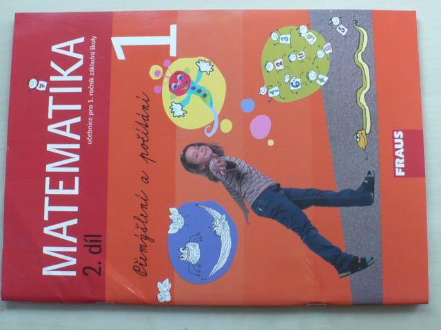 Matematika - Učebnice pro 1. ročník základní školy 2. díl (2007) + příloha