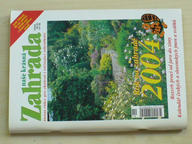 Naše krásná zahrada - kalendář (2004)