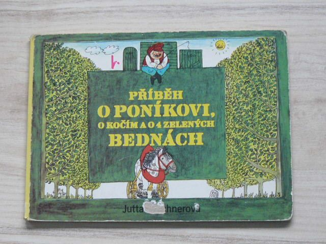 Příběh o poníkovi, o kočím a o 4 zelených bednách
