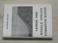 Šesták - Lešení pro rychlé opravy vysokých budov
