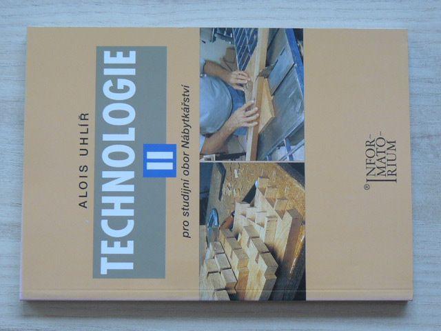 Uhlíř - Technologie II. pro studijní obor Nábytkářství (2003)