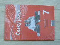 Český jazyk 7 - pracovní sešit pro základní školy a víceletá gymnázia (2013)