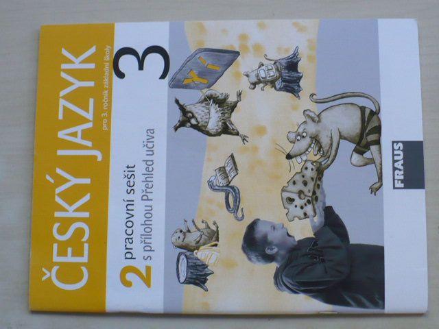 Český jazyk pro 3. ročník základní školy - 2 pracovní sešit (2009)