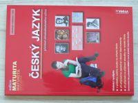 Edice Maturita - Český jazyk - přehled středoškolského učiva - obsahuje cvičebnici + klíč (2018)