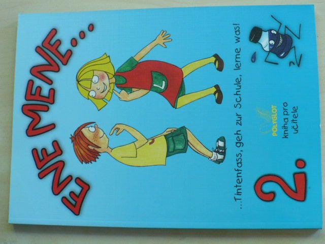 Ene mene 2. ...Tintenfass, geh zur Schule, lerne was! Kniha pro učitele (2004)