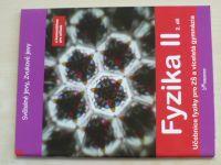 Fyzika II. - Učebnice fyziky pro ZŠ a víceletá gymnázia 2. díl (2009)