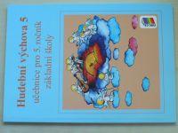 Hudební výchova 5 - Učebnice pro 5. ročník základní školy (2016)