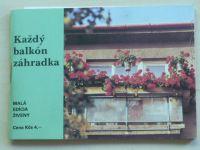 Klčová - Každý balkón zahrádka (1985)