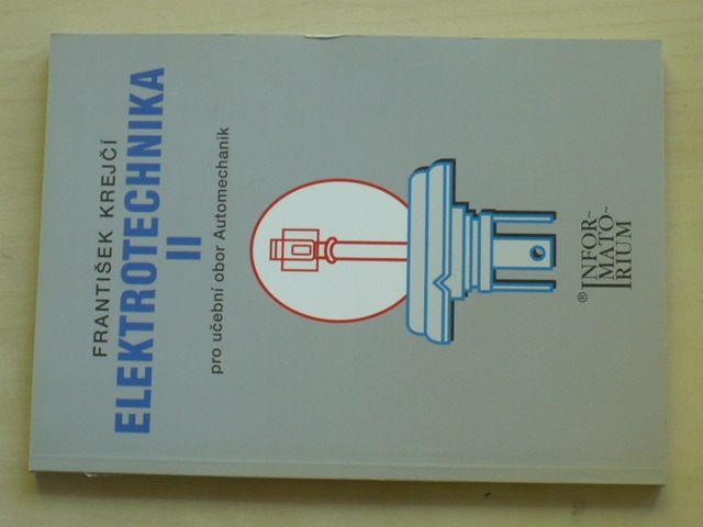 Krejčí - Elektronika II pro učební obor Automechanik (2006)