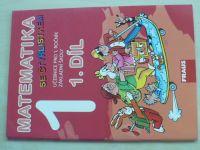 Matematika 1 se čtyřlístkem 1. díl - Učebnice pro 1. ročník základní školy (2015)