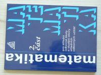 Matematika 2. část pro střední odborné školy a studijní obory středních odborných učilišť (2014)