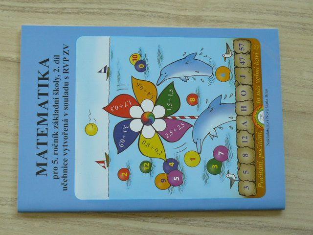 Matematika pro 5. ročník základní školy, 2. díl učebnice vytvořena v souladu s RVP ZV (2017)
