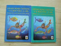 Opakujeme češtinu v 8. ročníku - přehled učiva, pravopisná cvičení, diktáty 1. + 2. díl(2018)2sešity