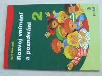Pokorná - Rozvoj vnímání a poznávání 2 (2011)
