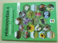 Přírodověda 4 - Porozumění v souvislostech - Učebnice pro 4. ročník základní školy