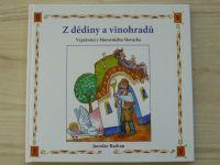 Radvan - Z dědiny a vinohradů - Vyprávění z Moravského Slovácka (2015)