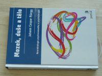 Rüegg - Mozek, duše a tělo - Neurologie psychosomatiky a psychoterapie (2020)