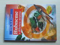 Summová - Hubneme s dělenou stravou - Kúra na 6 týdnů (1998)