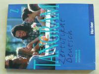Tangram - Zertifikat Deutsch - Kursbuch und Arbeitsbuch