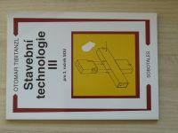 Tibitanzl - Stavební technologie III. pro 3. ročník SOU učebního oboru zedník (2006)