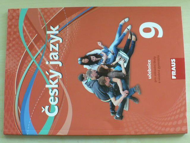 Český jazyk 9 učebnice pro základní školy a víceletá gymnázia (2015)