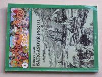 Dobrodružný svět 1 - Kraft - Sargasové peklo (1993)