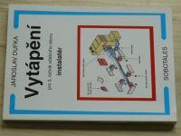Dufka - Vytápění - pro 3. ročník učebního oboru instalatér (2011)