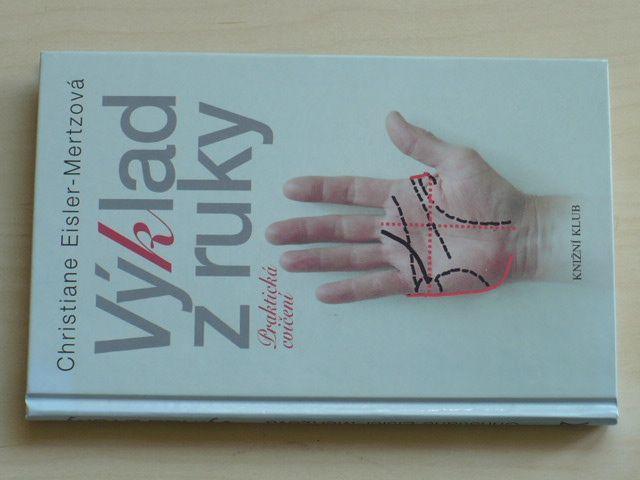 Eisler-Mertzová - Výklad z ruky - Praktická cvičení (2005)