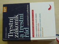 Jelínek - Trestaní zákoník a trestní řád s poznámkami a judikaturou (2011)