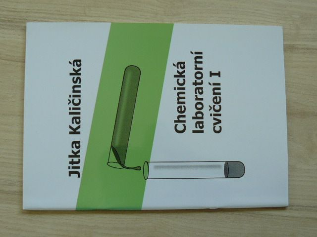 Kaličinská - Chemická laboratorní cvičení I. - studijní text pro SPŠCH (2005)