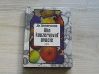 Kaščák - Ako konzervovať ovocie (1980) slovensky