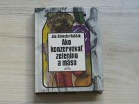 Kaščák - Ako konzervovať zeleninu a mäso (1980) slovensky