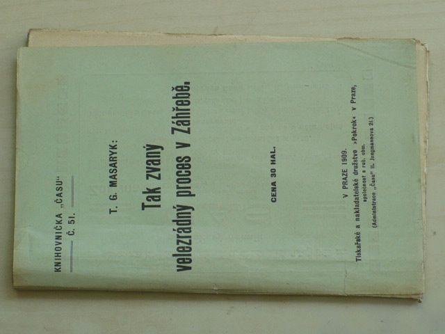 """Knihovnička ,,času"""" č. 51 - Masaryk - Tak zvaný velezrádný proces v Záhřebě (1909)"""