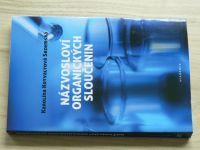 Kotvaldová-Sezemská - Názvosloví organických sloučenin (2020)