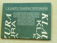 Lakotta - Klauzura - Vstup zakázán (1991)