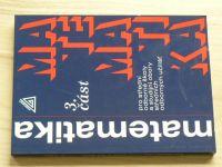 Matematika 3. část pro střední odborné školy a studijní obory středních odborných učilišť (2016)