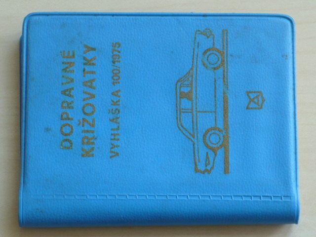 Olach, Pázmány - Dopravné križovatky - Vyhláška 100/1975 (1977) slovensky