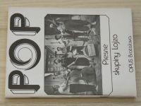 Piesne skupiny LOJZO - OPUS Bratislava 1987  (slovensky)