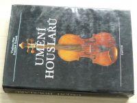 Pilař, Šrámek - Umění houslařů (Panton 1988)