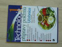 Sedláčková, Otoupal - Technologie 1. přípravy pokrmů - učebnice pro SOU a pro hotelové školy (2009)
