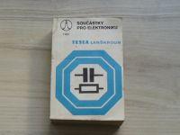 Součástky pro elektroniku - Tesla Lanškroun 1982