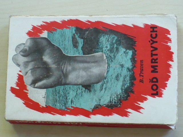 Traven - Loď mrtvých (1946)