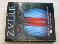 Bourne - Zvíře - Obrazová encyklopedie živočichů všech kontinentů  (2002)
