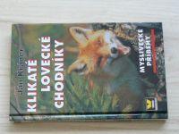 Kráner - Klikaté lovecké chodníky (2002)